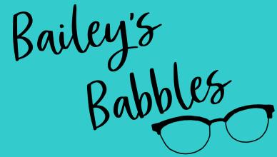 Baileys Babbles